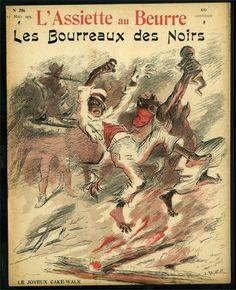 """Le cake-walk, une danse apparue dans les années 1870 parmi les Noirs de Virginie, connaît un énorme succès à Paris en 1900. Sur sa couverture du numéro 206 (11 mars 1905), l'hebdomadaire satirique """"l'Assiette au Beurre"""" en fait une lecture très particulière... L'hebdomadaire satirique condamne de façon saisissante les violences faites aux Noirs dans les colonies françaises, belge, et aux Etats-Unis ; la couverture utilise le cake-walk pour illustrer une scène de lynchage outre-Atlantique."""