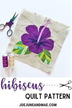 Thinking to start a new quilt project? This Hisbiscus quilt block is colorful and very easy to follow! Beginner Quilt Patterns, Modern Quilt Patterns, Paper Piecing Patterns, Quilt Block Patterns, Pattern Blocks, Sewing Patterns, Quilting Projects, Quilting Designs, Hibiscus