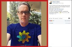 The advert from Women's Rights on Facebook. Not the strange lines on Mr. Hanks shirt and also the straightness of the printing on the shirt, signs of photo shopping.