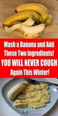 Mash A Banana And Add These 2 Ingredients! You Will Never Cough Again This Winter! Ingredients: 400 ml water 2 tablespoons raw organic honey 2 ripe organic bananas Flu Remedies, Herbal Remedies, Holistic Remedies, Natural Health Remedies, Natural Cures, Natural Remedies For Cough, Toddler Cough Remedies, Health Diet, Health Products