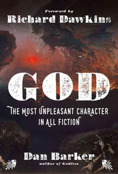 God: The Most Unpleasant Character in All Fiction (Hardcover)