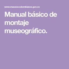 Manual básico de montaje museográfico.