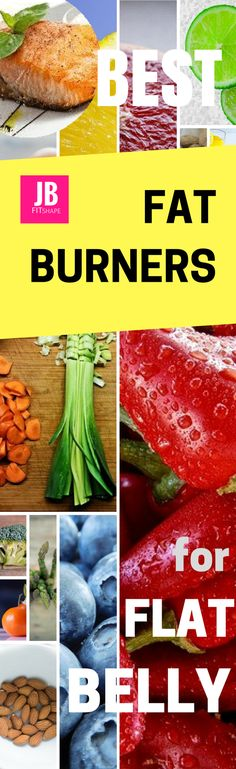 Best Fat Burners for Flat Belly Top Fat Burning Foods | Flat Belly Diet | Tummy Tightening Foods | Stubborn Fat Loss https://jbfitshape.wordpress.com/2017/06/23/best-fat-burners-for-flat-belly/