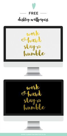 Free Desktop Wallpaper: Work Hard, Stay Humble