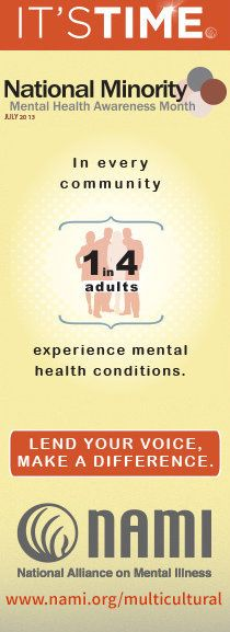 NAMI @NAMICommunicate tweeted 7/9/13: Share your story. Share your strength. http://notalone.nami.org/ #minoritymentalhealth #notalone