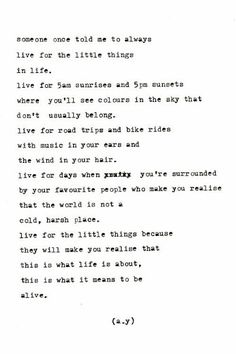Normally I don't go for these kinds of cliche quotes but I like this one