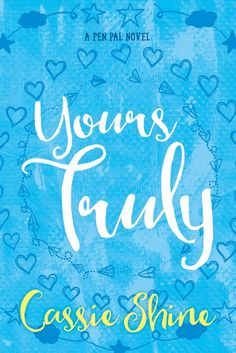 Cover Reveal | YOURS TRULY by Cassie Shine | Refreshingly Riki