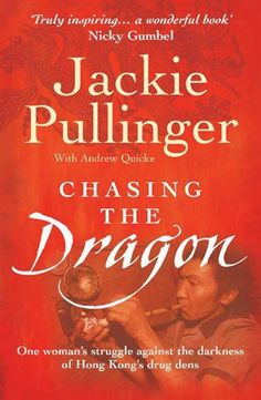 Chasing the Dragon by Jackie Pullinger