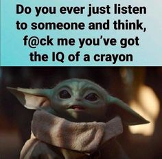Stupid Funny Memes, Funny Relatable Memes, Funny Posts, Funny Stuff, Yoda Meme, Yoda Funny, Funny Cute, Really Funny, Hilarious