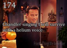 """Chandler singing """"I will survive"""" with a helium voice - f.r.i.e.n.d.s Friends Moments, Friends Series, Friends Tv Show, Friends Forever, Funny Moments, Funniest Moments, Friends Episodes, 3 Friends, Cinema Tv"""