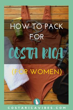 Great tips for all the things you need to pack for a Costa Rican vacation for women. Seriously helpful! #costaRica #packinglist #travel