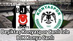 Besiktas Konyaspor Canli Izle � BJK Konya Canli � Besiktas Haberleri