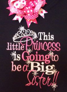 This little Princess is going to be a Big by Birthdayshirtsanmore