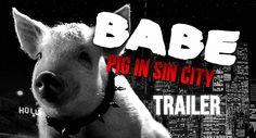 Babe: Pig in Sin City. MASH-UP TRAILER (2015)