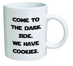Funny Mug - Come to the dark side. We have cookies - 11 OZ Coffee Mugs - Inspirational gifts and sarcasm - By A Mug To Keep TM A Mug To Keep TM http://www.amazon.com/dp/B0115WR1TO/ref=cm_sw_r_pi_dp_N47zwb1KZ0YHZ