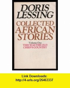 The grass is singing doris lessing books fiction poetry collected african stories vol1 this was the old chiefs country v 1 fandeluxe Document