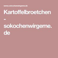 Kartoffelbroetchen - sokochenwirgerne.de