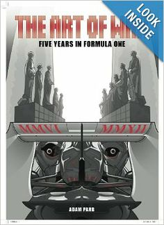 http://www.amazon.com/The-Art-War-Years-Formula/dp/0957453981 book about F1