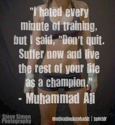 Live the rest of your life as a champion.. Well shit.