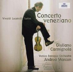 CONCERTO VENEZIANO - Carmignola / Marcon - Deutsche Grammophon