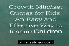 Growth-Mindset-Quotes-for-Kids-An-Easy-and-Effective-Way-to-Inspire-Children