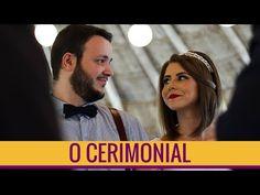 Casamento do casal - Ep 3 - O Cerimonial - CASAL DO BLOG