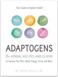 Adaptogens: Your Guide to Radiant Health is now available for pre order!!!!! Cant wait to see this in bookstores this fall. :) // Indie Herbalist