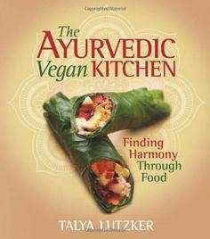 The Ayurvedic Vegan Kitchen: Finding Harmony Through Food by Talya Lutzker, http://www.amazon.com/dp/1570672865/ref=cm_sw_r_pi_dp_b7mVqb1TSGCWG