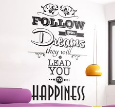 Wall Quote Art - Original design ideal for decorating the living room or bedroom.    #dreams #quote #stickers
