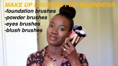 ESSENTIAL MAKEUP BRUSHES FOR BEGINNERS Essential Makeup Brushes, Style Diary, Makeup Yourself, Foundation, Stylists, Essentials, Blush, Youtube, Fashion