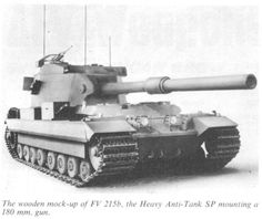 British wooden mock-up. This was a proposed super heavy tank that mated a gun with the Conqueror heavy tank chassis. It was canceled before a prototype was built. Army Vehicles, Armored Vehicles, Tank Armor, Tank Destroyer, Armored Fighting Vehicle, Ww2 Tanks, Cool Tanks, World Of Tanks, Battle Tank