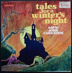 John Carradine - Tales for a Winter's Night (Vinyl, LP) at Discogs