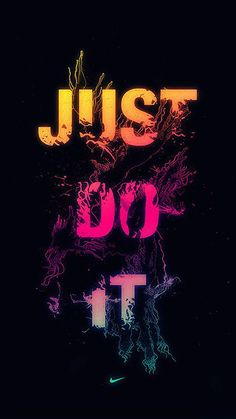 The best Nike motivation posters - motivate yourself, just do it - . - The Best Nike Motivation Poster – Get Motivated, Just Do It – - Wallpaper World, Nike Wallpaper Iphone, Words Wallpaper, Cool Wallpaper, Mobile Wallpaper, Wallpaper Backgrounds, Iphone Backgrounds, Animal Wallpaper, Colorful Wallpaper