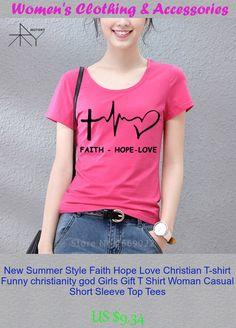 New Summer Style Faith Hope Love Christian T-shirt Funny christianity god Girls Gift T Shirt Woman Casual Short Sleeve Top Tees