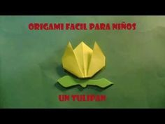 origami para niños, un origami facil para niños flor tulipan - YouTube