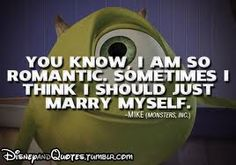 disney quotes - This is how I feel all the time