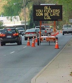 This road sign hacker who wanted to serve you some hot asshole coffee to sip on during your morning commute. | 19 Assholes Who Completely Owned Being An Asshole
