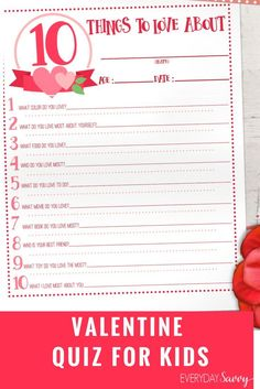 Grab this cute free Valentine Quiz for kids. Print the quiz and record your kids' answers each year. A fun and easy Valentine Kid Activity.  via @everydaysavvy