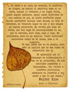 Una carta de un novio a su novia. Fragmento extraído del libro Amar o Depender de Walter Riso. #Walter_Riso
