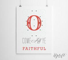 O Come All Ye Faithful - Christian Christmas Printable - 8 x 10 Digital Print by Uplift Prints