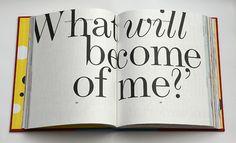 Yayoi Kusama's Alice's Adventures in Wonderland – Lewis Carroll — Stefanie Posavec Typography Layout, Typography Quotes, Lewis Carroll, Adventures In Wonderland, Alice In Wonderland, Best Art Books, Children's Books, John Tenniel, Indian Folk Art
