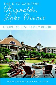 Here are six reasons we believe that Ritz-Carlton, Reynolds Plantation at Lake Oconee is a superior destination for families.