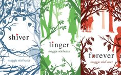 Shiver, Linger, Forever by Maggie Stiefvater