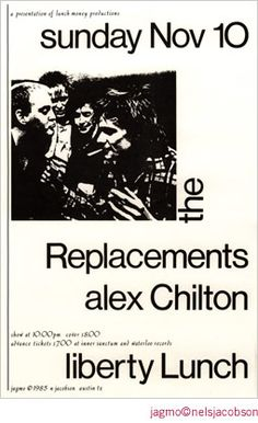 The Replacements  Alex Chilton @ Liberty Lunch  11/10/85