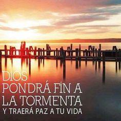 Dios pondrá fin a la tormenta en tu corazón y traerá paz a tu vida.