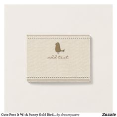 Cute Post It With Funny Gold Bird Linen