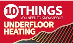 10 Things You Need To Know About Underfloor Heating [Infographic]