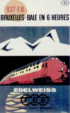 Le Trans-Europe-Express (TEE). 1960.