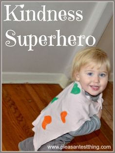 "How do you encourage acts of kindness with your kids? We made capes and became ""kindness superheroes."""