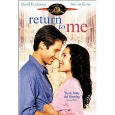 Return to Me: Her Irish upbringing and adorable, hilarious Catholic family totally make this a St. Patty's Day movie!